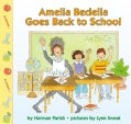 Amelia Bedelia Goes Back to School (Paperback)