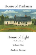 House of Darkness House of Light: The True Story (Paperback)