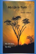 My Life in Truth: My Life Story, My Way. (Paperback)
