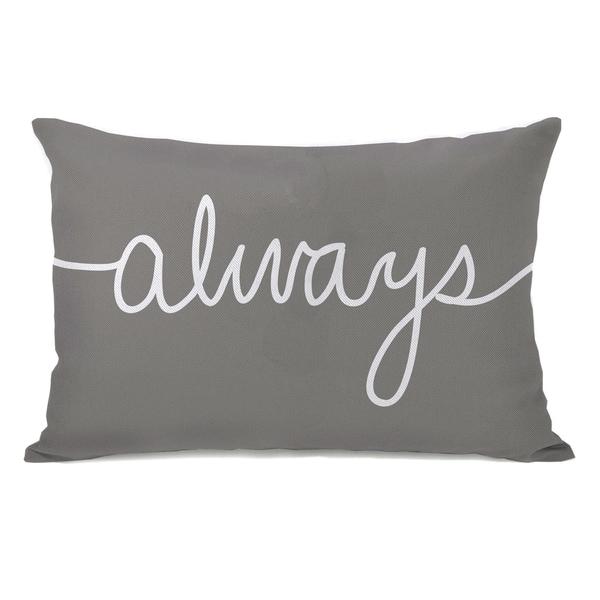 'Always' Mix and Match Grey Throw Pillow