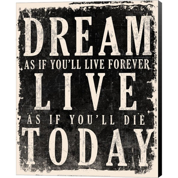 'Dream, Live, Today - James Dean Quote' Canvas Art