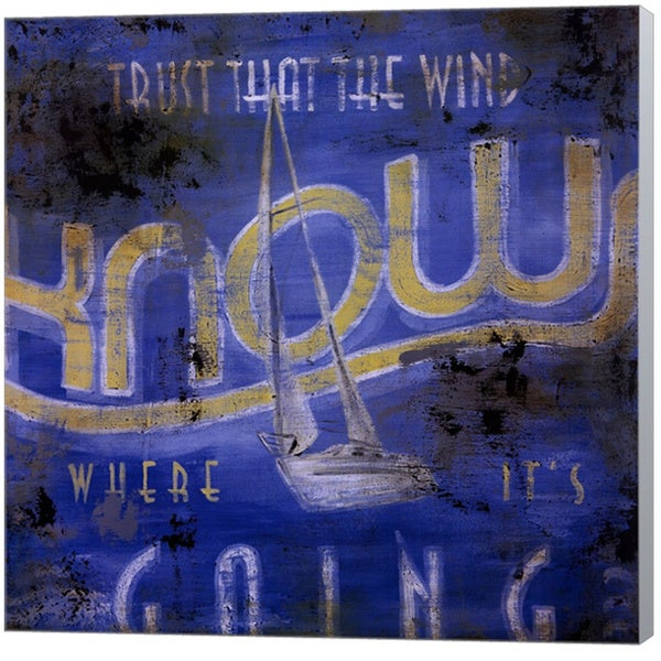Rodney White 'Trust That The Wind Knows Where It's Going' Canvas Art