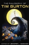 The Philosophy of Tim Burton (Hardcover)