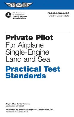 Private Pilot Practical Test Standards for Airplane (SEL, SES): FAA-S-8081-14B (with Changes 1, 2, 3, 4, & 5), No... (Paperback)