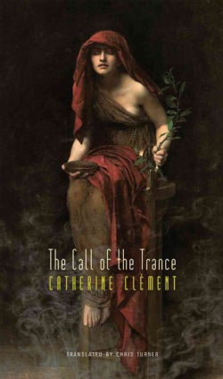 The Call of the Trance (Hardcover)