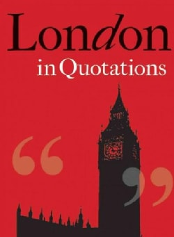London in Quotations (Hardcover)