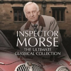 INSPECTOR MORSE: THE ULTIMATE CLASSICAL COLLECTION - INSPECTOR MORSE: THE ULTIMATE CLASSICAL COLLECTION