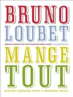 Mange Tout: Bistro Cooking With a Modern Twist (Hardcover)