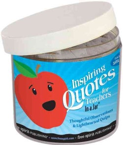 Inspiring Quotes for Teachers in a Jar: Thoughtful Observations & Lighthearted Quips (Cards)