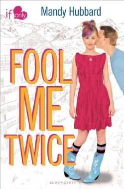 Fool Me Twice (Paperback)