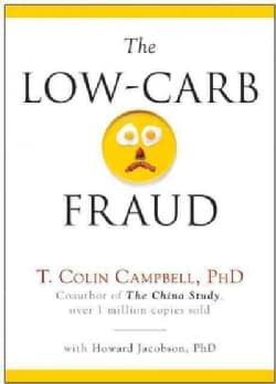 The Low-Carb Fraud (Hardcover)