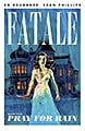 Fatale 4: Pray for Rain (Paperback)