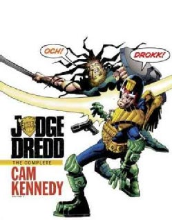 Judge Dredd 2: The Complete Cam Kennedy (Hardcover)