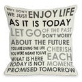 Enjoy Life Today Throw Pillow