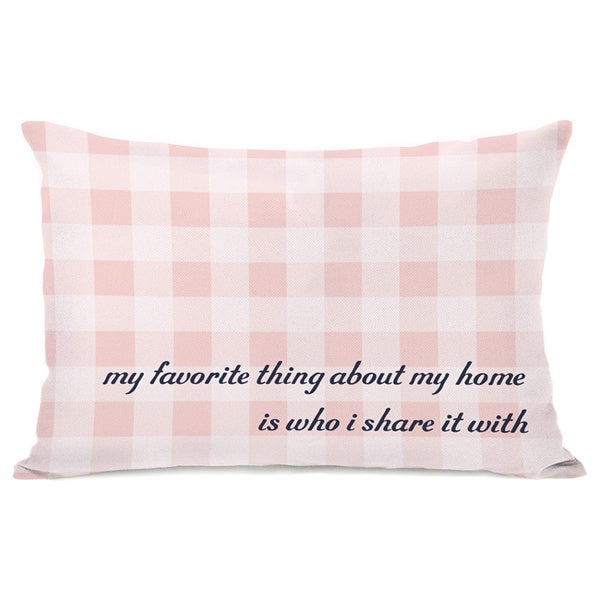 Favorite Thing About My Home Gingham Throw Pillow