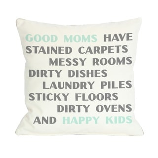Good Moms Happy Kids Throw Pillow