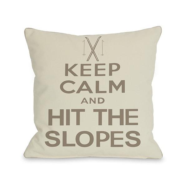 Keep Calm & Hit The Slopes Throw Pillow