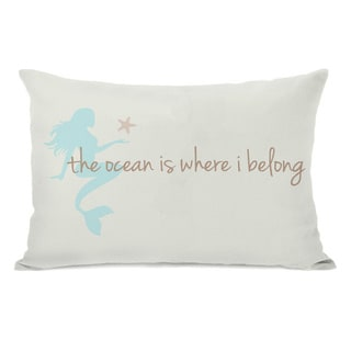 Ocean is Where I Belong Mermaid Throw Pillow