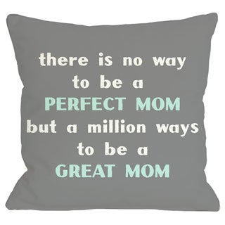 Perfect Mom/Great Mom Throw Pillow