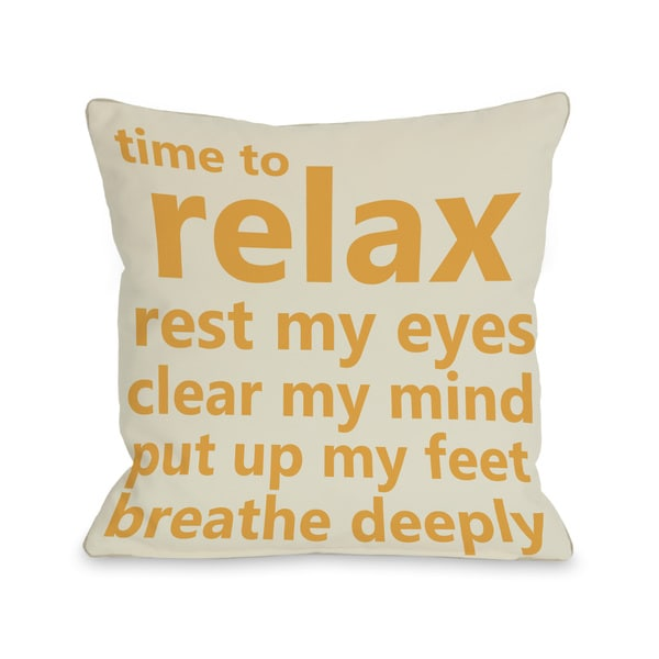 Time to Relax Throw Pillow