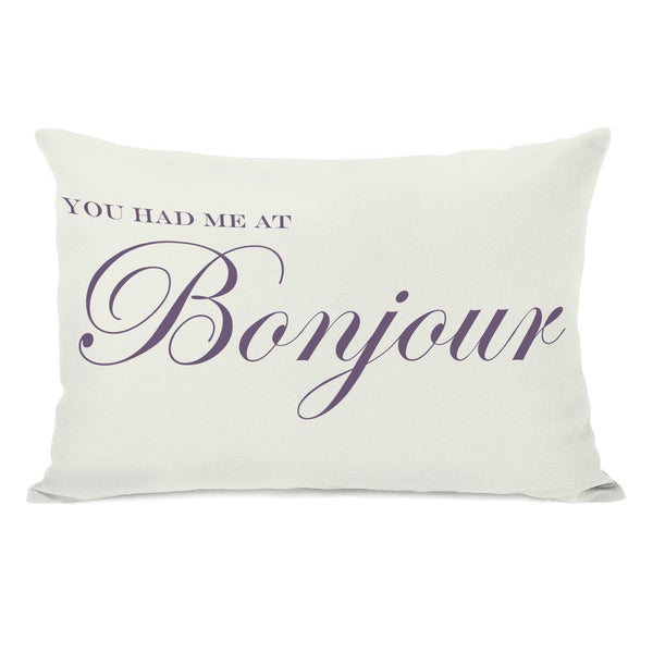 You Had Me At Bonjour Throw Pillow