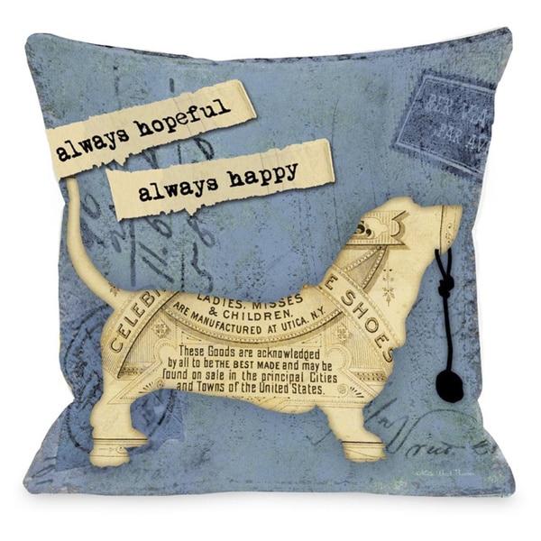 Always Hopeful, Always Happy Throw Pillow