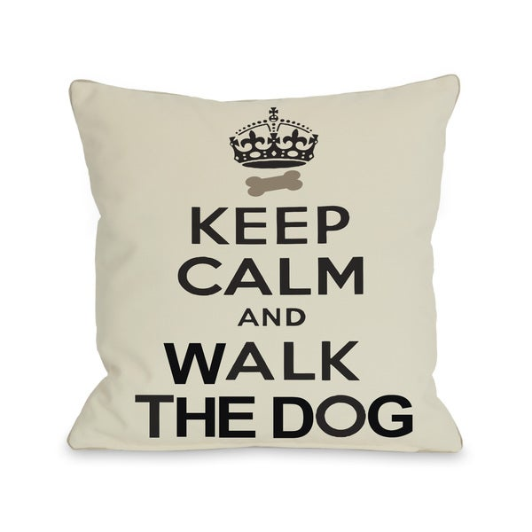 Keep Calm and Walk the Dog Throw Pillow
