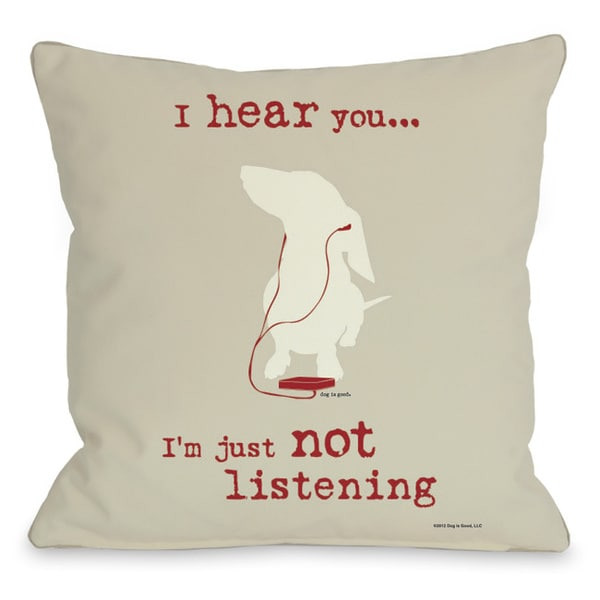 Not Listening Oatmeal Throw Pillow