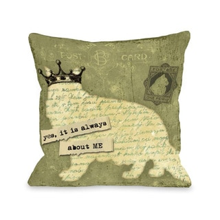 Yes It Is Always About Me Cat Throw Pillow