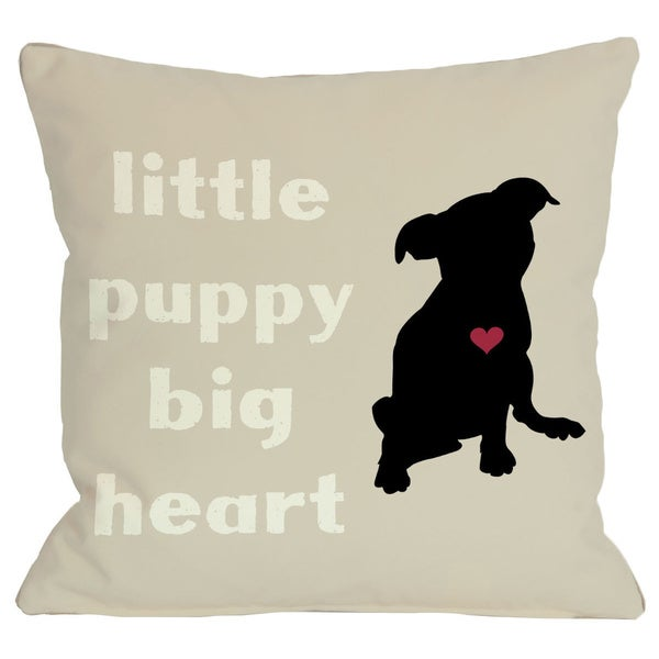 Little Puppy Big Heart Throw Pillow