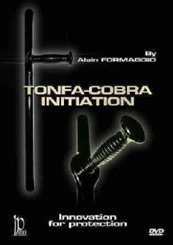 Tonfa-Cobra: Initiation: Innovation for Protection with Alain Formaggio
