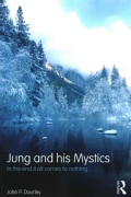 Jung and His Mystics: In the End It All Comes to Nothing (Paperback)