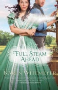 Full Steam Ahead (Paperback)