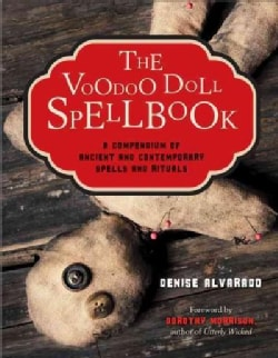 The Voodoo Doll Spellbook: A Compendium of Ancient and Contemporary Spells & Rituals (Paperback)