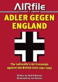 Adler Gegen England: The Luftwaffe's Air Campaign Against the British Isles 1941-45 (Paperback)