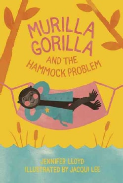 Murilla Gorilla and the Hammock Problem (Hardcover)
