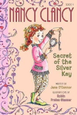 Nancy Clancy: Secret of the Silver Key (Hardcover)