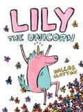 Lily the Unicorn (Hardcover)