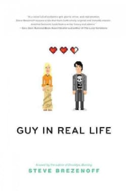 Guy in Real Life (Hardcover)