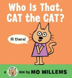 Who Is That, Cat the Cat? (Board book)
