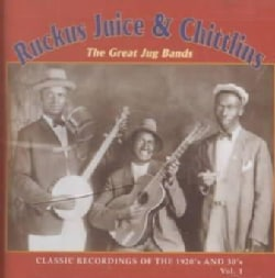 Ruckus Juice & Chitl - Ruckus, Juice & Chitlins Vol. 1