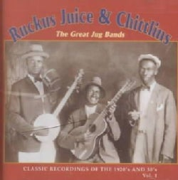 Ruckus Juice & Chitl - Ruckus, Juice & Chitlins Vol. 1