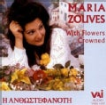 Maria Zouves - Maria Zouves: With Flowers Crowned