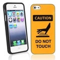 BasAcc Caution Do Not Touch TPU Rubber Case for Apple� iPhone 5/ 5S