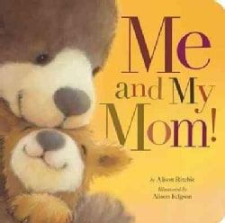 Me and My Mom! (Board book)