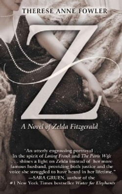 Z: A Novel of Zelda Fitzgerald (Paperback)