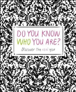 Do You Know Who You Are?: Discover the Real You (Paperback)