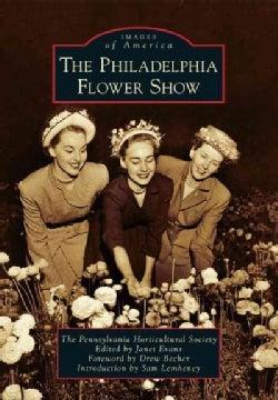 The Philadelphia Flower Show (Paperback)