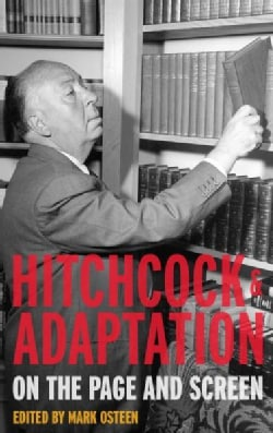 Hitchcock and Adaptation: On the Page and Screen (Hardcover)