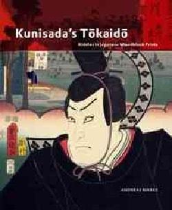 Kunisada's Tokaido: Riddles in Japanese Woodblock Prints (Hardcover)